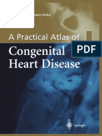 Audrey Smith PhD, FIBMS, Roxane McKay MD, FRCS, FRCSC Auth. a Practical Atlas of Congenital Heart Disease