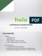 HiveContinuousAggregationsHadoopSummit2012BoF