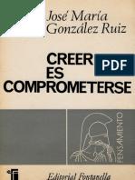 Creer-Es-Comprometerse (catolicismo español tras Concilio).pdf