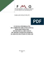 O USO DA INFORMAÇÃO DO AMBIENTE ORGANIZACIONAL POR INDÚSTRIAS DO SETOR METAL-MECÂNICO