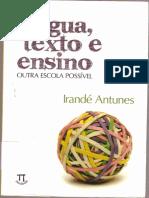 ANTUNES, Irande Texto Língua e Ensino Antunes0001