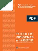 Guaranies, Chanes y Tapietes Del Norte Argentino Construyendo El Nhande Reko Para El Futuro