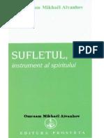 Omraam Mikhael Aivanhov -Sufletul, Instrument Al Spirtului