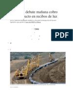 Congreso Debate Mañana Cobro Del Gasoducto en Recibos de Luz