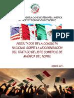 14-08-17 RESULTADOS DE LA CONSULTA NACIONAL SOBRE LA MODERNIZACIÓN DEL TRATADO DE LIBRE COMERCIO DE AMÉRICA DEL NORTE