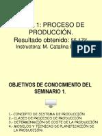 Seminario 1 Proceso de Producción.