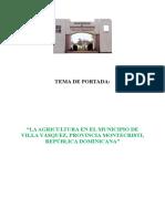 """LA AGRICULTURA EN EL MUNICIPIO DE VILLA VÁSQUEZ, PROVINCIA MONTECRISTI, REPÚBLICA DOMINICANA"""