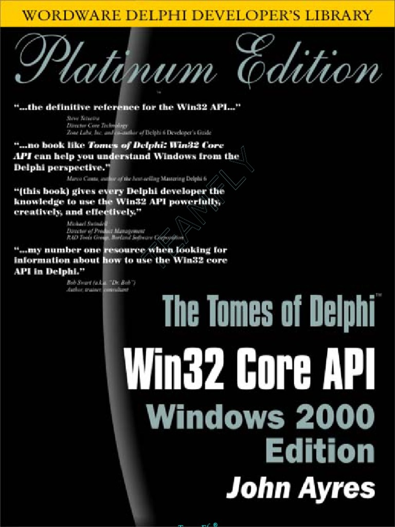 Delphi - The Tomes of Delphi - Win32 Core API Windows 2000