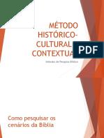 Método Histórico-cultural e Contextual (1)