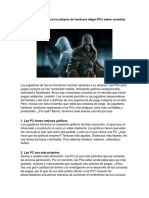 7 Razones Por Las Que Los Players de Hardcore Eligen PCs Sobre Consolas