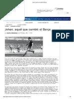 Johan, Aquél Que Cambió El Barça