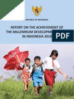 Report on the Achievement of the Millennium Development Goals in Indonesia