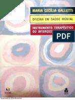 Maria Cecília Galletti - Oficina Em Saúde Mental