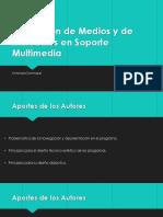 Evaluación de Medios y de Materiales en Soporte