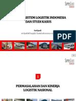 Analisis Sistem Logistik Indonesia Dan Studi Kasus 09-05-2015