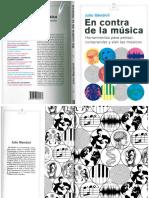 2016 Julio Mendívil. en Contra de La Música. Herramientas Para Pensar, Comprender y Vivir Las Músicas