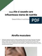 Nutritie Si Cauzele Care Influenteaza Starea de Nutritie