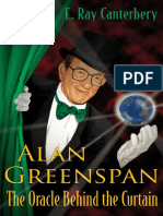 Alan Greenspan - The Oracle Behind the Curtain [2006]
