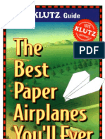 The Best Paper Airplanes You'Ll Ever Fly