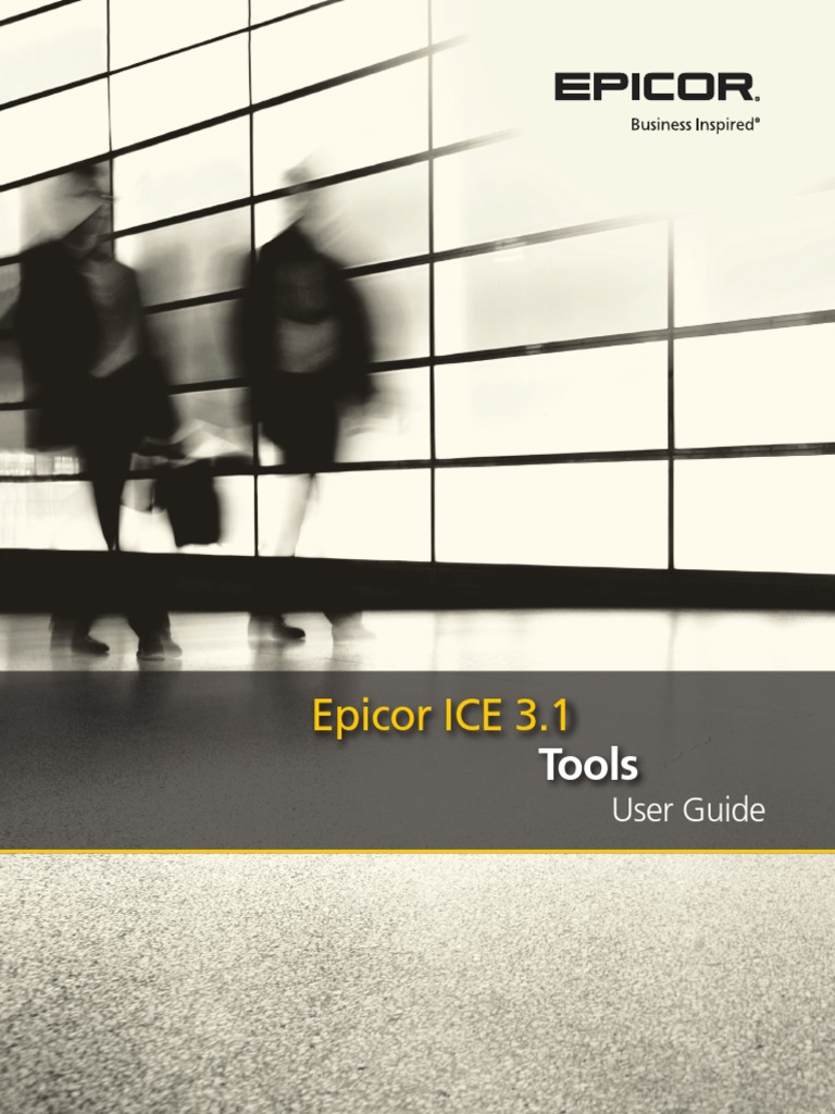 ICE 3.1.400 Tools User Guide.pdf | Business Process Management |  Information Retrieval