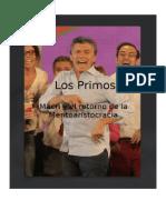 Los Primos. Macri y el retorno de la Meritoaristocracia