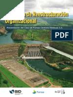 PRO Furnas Programa de Reestructuracion Organizacional Presentacion Del Caso de Furnas Centrais Eletricas