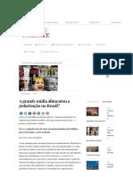 A Grande Mídia Alimentou a Polarização No Brasil_ - Politike
