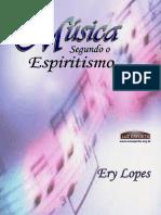 A Música Segundo o Espiritismo Ery Lopes