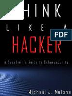 Think Like a Hacker by Michael J. Melone