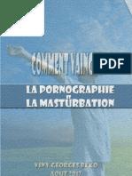 Comment Vaincre La Pornographie Et La Masturbation