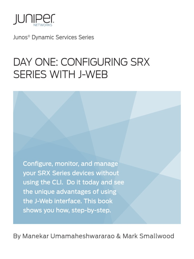 Day One Configuring SRX Series With J-Web | Command Line Interface