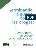 Terminando La Guerra Contra Las Drogas en América Latina