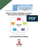 Módulo IV Diseño Metodológico, Técnicas e Instrumentos de Recolección de Datos (1)