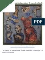 "(in)Justiça e as mazelas da ""acultura da superficialidade"""