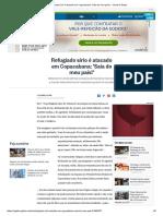 Refugiado Sírio é Atacado Em Copacabana_ 'Saia Do Meu País!' - Jornal O Globo