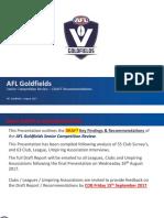 AFL Goldfields Senior Review - Draft Findings Presentation - August 2017 - FINAL