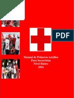 Primeros Auxilios Básicos Para Voluntarios de Cruz Roja. 2016