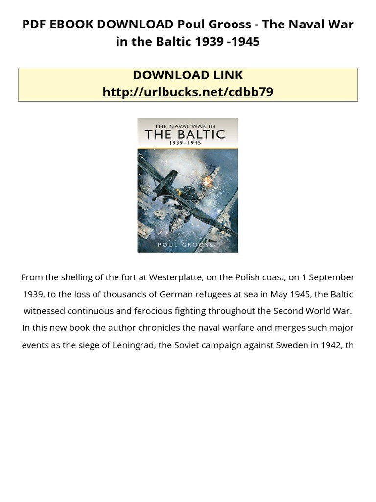 Pdf ebook download poul grooss the naval war in the baltic 1939 pdf ebook download poul grooss the naval war in the baltic 1939 1945 unrest armed conflict fandeluxe Ebook collections