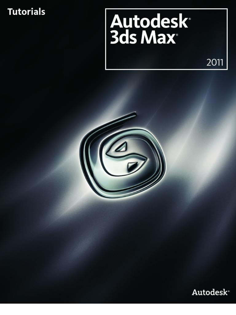 3ds Max 2011 Tutorials   Rendering (Computer Graphics)   Autodesk 3ds Max