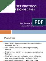 IPv6 Brief Intro by Raman Kumar