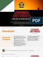 [Falar pra Câmera] Zumbis do Vídeo - Como não se tornar um deles.pdf