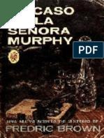 Brown Fredric - (Ed y Am Hunter 07) El Caso de La Señora Murphy