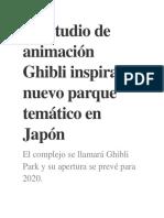 El Estudio de Animación Ghibli Inspira Un Nuevo Parque Temático en Japón