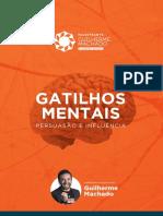 Gatilhos Mentais Persuasão e Influência Guilherme Machado