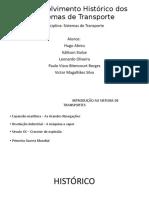 Desenvolvimento Histórico dos Sistemas de Transporte 1.pptx