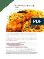 Tallarines Rojos Peruanos Con Pollo o Carne