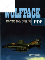 Wolfpack Hunting MiGs Over Vietnam