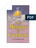 The Message of Gurbani by Gurbaksh Singh