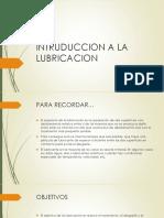 Clase 1 - Intruduccion a La Lubricacion