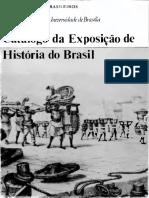 1a. Exposição de História do Brasil